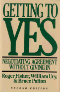 Getting to Yes: Negotiating Agreement Without Giving in (Revised)