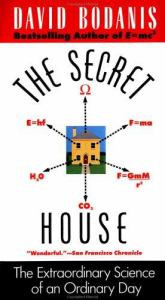 The Secret House: The Extraordinary Science of an Ordinary Day