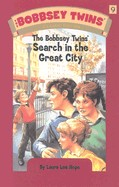 Bobbsey Twins' Search in the Great City