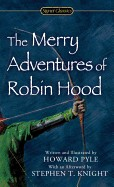 Merry Adventures of Robin Hood: Of Great Renown, in Nottinghamshire