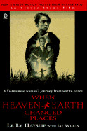 When Heaven and Earth Changed Places (Tie-In)