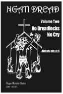 No Dreadlocks No Cry