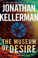 Museum of Desire: An Alex Delaware Novel