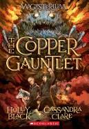 Copper Gauntlet (Magisterium, Book 2)