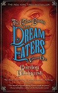 Glass Books of the Dream Eaters, Volume One