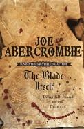 Blade Itself. Joe Abercrombie (Revised)