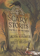Scary Stories to Tell in the Dark (Bound for Schools & Libraries)