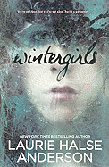 Wintergirls (Bound for Schools & Libraries)