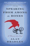 Speaking from Among the Bones (Turtleback School & Library)