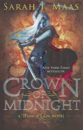 Crown of Midnight (Bound for Schools & Libraries)