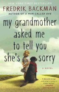 My Grandmother Asked Me to Tell You She's Sorry (Bound for Schools & Libraries)