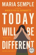 Today Will Be Different (Bound for Schools & Libraries)