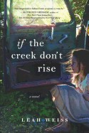 If the Creek Don't Rise (Bound for Schools & Libraries)