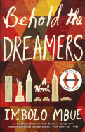 Behold the Dreamers (Oprah Book Club Edition) (Bound for Schools & Libraries)