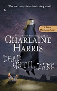 Dead Until Dark (Bound for Schools & Libraries)