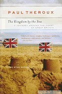 Kingdom by the Sea: A Journey Around the Coast of Great Britain