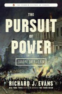 Pursuit of Power: Europe 1815-1914