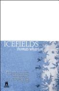Icefields (Original)