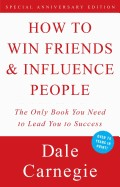 How to Win Friends and Influence People (Rev)