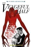 Vengeful Half