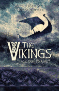 Vikings: From Odin to Christ