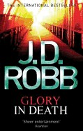 Glory in Death. J.D. Robb
