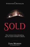 Sold: One Woman's True Account of Modern Slavery