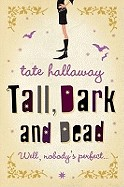Tall, Dark and Dead. Tate Hallaway