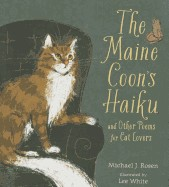 Maine Coon's Haiku: And Other Poems for Cat Lovers