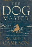 Dog Master: A Novel of the First Dog