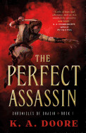 Perfect Assassin: Book 1 in the Chronicles of Ghadid