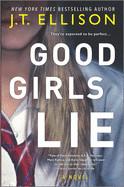 Good Girls Lie (Original)