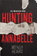 Hunting Annabelle (Original)