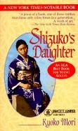Shizuko's Daughter (Turtleback School & Library)