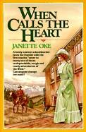 When Calls the Heart (Turtleback School & Library)