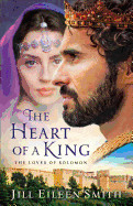 Heart of a King: The Loves of Solomon