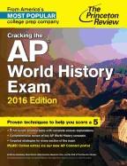 Cracking the AP World History Exam (2016)
