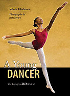 Young Dancer: The Life of an Ailey Student