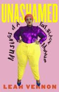 Unashamed: Musings of a Fat, Black Muslim
