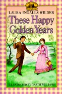 These Happy Golden Years (Turtleback School & Library)