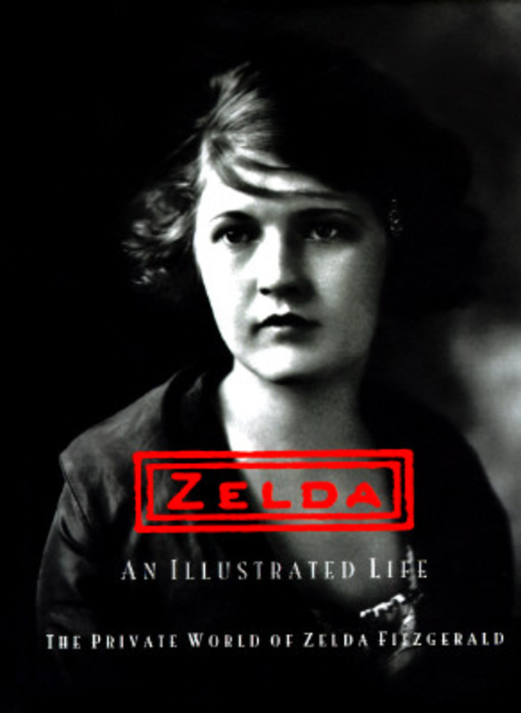 Zelda, an Illustrated Life: The Private World of Zelda Fitzgerald
