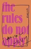 Rules Do Not Apply: A Memoir