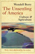 Unsettling of America: Culture and Agriculture (Revised)