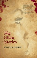 Gilda Stories: Expanded 25th Anniversary Edition (Anniversary)
