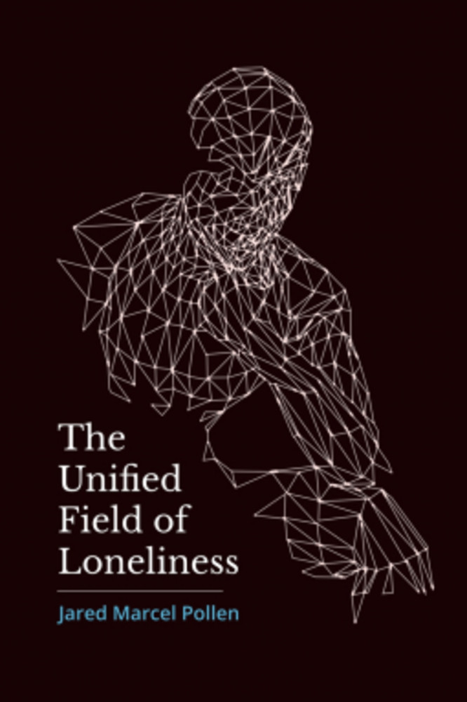 The Unified Field of Loneliness