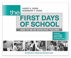 First Days of School: How to Be an Effective Teacher