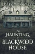 Haunting of Blackwood House