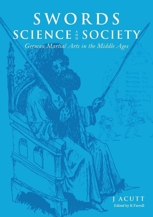 Swords, Science, and Society