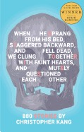 When He Sprang from His Bed, Staggered Backward, and Fell Dead, We Clung Together with Faint Hearts, and Mutely Questioned Each Other