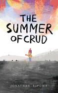 Summer of Crud